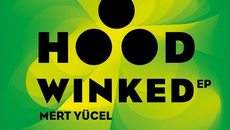 Hoodwinked EP dünyaca ünlü Household Recordings tarafından yayınlandı