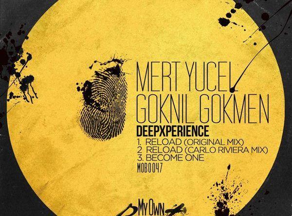 Mert Yücel ve Göknil Gökmen ortak projesi DeepXperience EP, Güney Amerikalı My Own Beats Records trafından  yayınlandı.