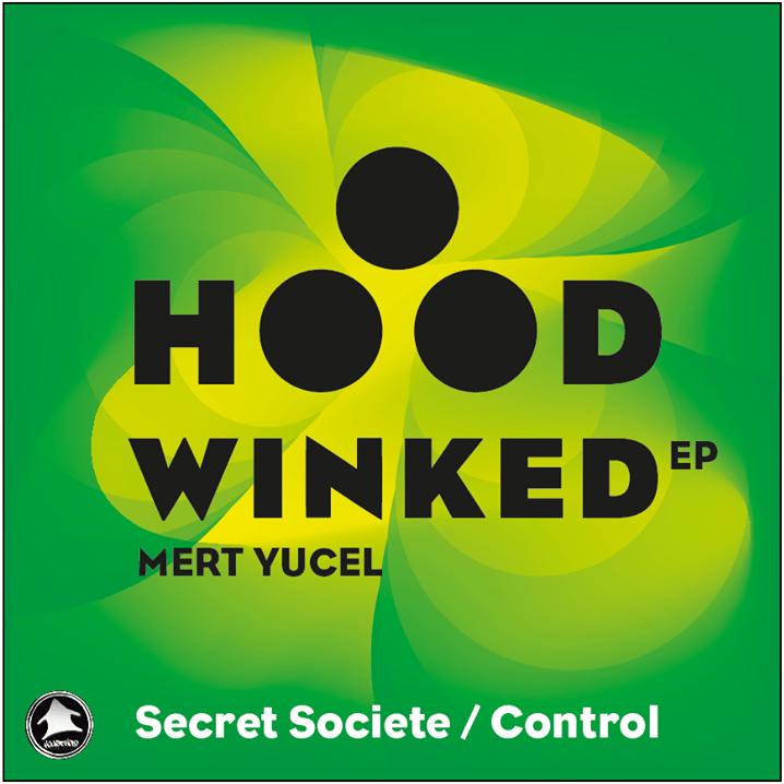 Mert Yucel - hoodwinked ep