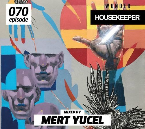 70. Episode of the Housekeeper Podcast serie is from Mert Yucel